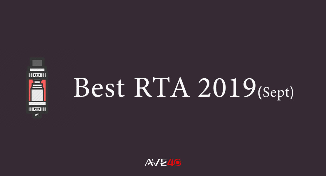 5 Best RTA 2019 That You Must Have Tried